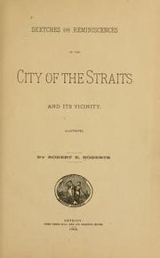 Cover of: Sketches and reminiscences of the City of the straits and its vicinity