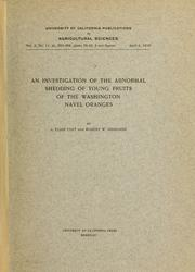 Cover of: An investigation of the abnormal shedding of young fruits of the Washington navel oranges