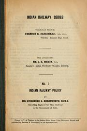 Cover of: Indian railway policy | Molesworth, Guilford L. Sir