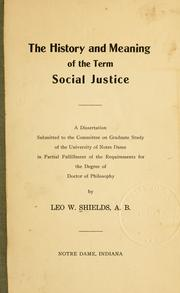 Cover of: The history and meaning of the term social justice ..