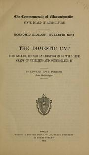 Cover of: ... The domestic cat | Edward Howe Forbush