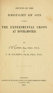 Cover of: Effects of the drought of 1870 on some of the experimentalcrops at Rothamsted