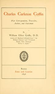 Cover of: Charles Carleton Coffin, war correspondent, traveller, author, and statesman