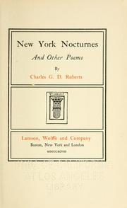 Cover of: New York nocturnes, and other poems | Sir Charles George Douglas Roberts