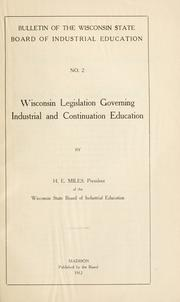 Cover of: Wisconsin legislation governing industrial and continuation education