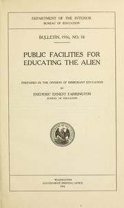 Cover of: Public facilities for educating the alien
