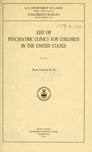 Cover of: List of psychiatric clinics for children in the United States ... | National Committee for Mental Hygiene.