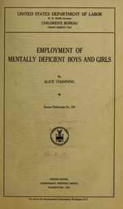 Cover of: Employment of mentally deficient boys and girls