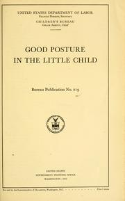 Cover of: Good posture in the little child. | United States. Children