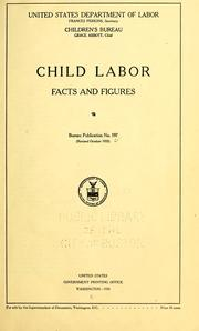 Cover of: Child labor: facts and figures ... by United States. Children's Bureau.