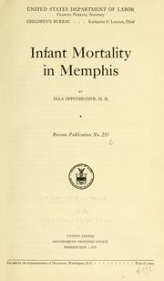Cover of: Infant mortality in Memphis by Ella Oppenheimer