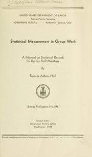 Cover of: Statistical measurement in group work | Frances Adkins Hall