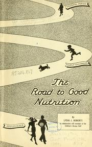 Cover of: The road to good nutrition
