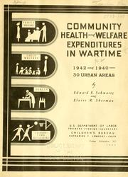 Cover of: Community health and welfare expenditures in wartime