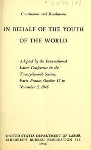 Cover of: Conclusions and resolutions in behalf of the youth of the world