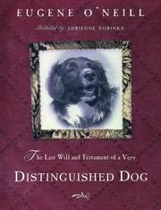 Cover of: The last will and testament of an extremely distinguished dog