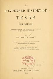 Cover of: A condensed history of Texas for schools