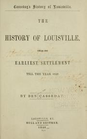 Cover of: The history of Louisville by Benjamin Casseday
