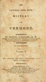 The natural and civil history of Vermont by Williams, Samuel
