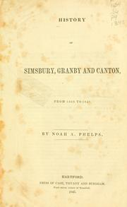 Cover of: History of Simsbury, Granby, and Canton | Noah Amherst Phelps