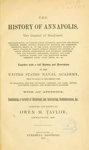 Cover of: The history of Annapolis, the capital of Maryland