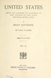 Cover of: Hawthorne's history of the United States: from the landing of Columbus to the signing of the peace protocol with Spain