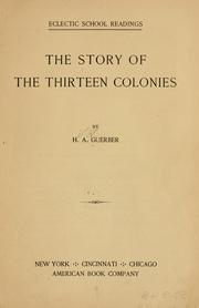 Cover of: The story of the thirteen colonies