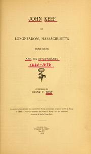 Cover of: John Keep of Longmeadow, Massachusetts, 1676-1680, and his descendants