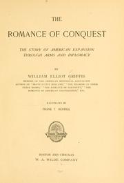 Cover of: The romance of conquest: the story of American expansion through arms and diplomacy