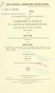 Cover of: DOE National Laboratory restructuring | United States. Congress. House. Committee on Science. Subcommittee on Basic Research.
