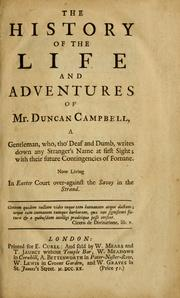 Cover of: The history of the life and adventures of Mr. Duncan Campbell: nach allen ihren Arten deutlich erkläretr ...