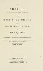Cover of: An address in commemoration of the completion of the first free bridge! across [the] Connecticut River, July 1st, 1859