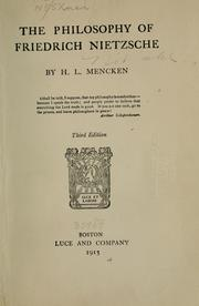 The philosophy of Friedrich Nietzsche by H. L. Mencken