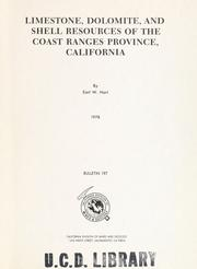 Cover of: Limestone, dolomite, and shell resources of the Coast Ranges province, California | Earl W. Hart
