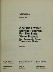 A ground water storage program for the State Water Project by California. Dept. of Water Resources.