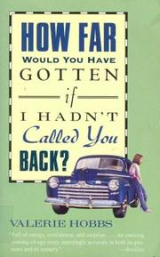 Cover of: How far would you have gotten if I hadn't called you back?: a novel