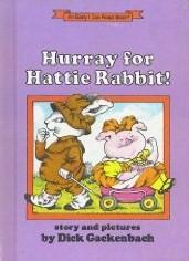 Cover of: Hurray for Hattie Rabbit | Dick Gackenbach