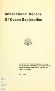 Cover of: International decade of ocean exploration | United States. National Council on Marine Resources and Engineering Development.