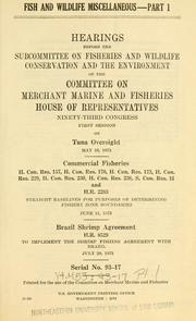 Cover of: Fish and wildlife miscellaneous. | United States. Congress. House. Committee on Merchant Marine and Fisheries. Subcommittee on Fisheries and Wildlife Conservation and the Environment.