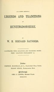 Cover of: Legends and traditions of Huntingdonshire