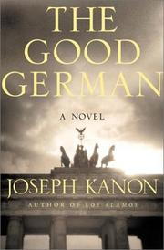 Cover of: The good German | Joseph Kanon