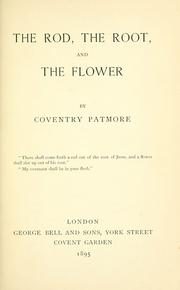 Cover of: The rod, the root, and the flower