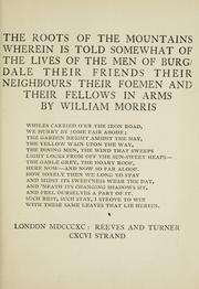 Cover of: The roots of the mountains by William Morris