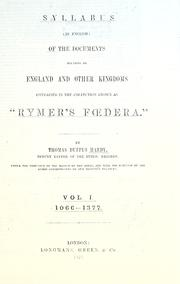 "Cover of: Syllabus (in English) of the documents relating to England and other kingdoms: contained in the collection known as ""Rymer's Foedera."""