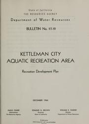 Cover of: Kettleman City Aquatic Recreation Area | California. Dept. of Water Resources.