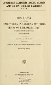 Cover of: Communist activities among seaman and on waterfront facilities: Hearing