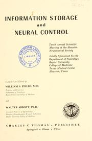 Cover of: Information storage and neural control | Houston Neurological Society.