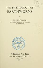 Cover of: The physiology of earthworms. | M. S. Laverack