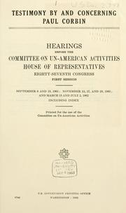 Cover of: Testimony by and concerning Paul Corbin: Hearings