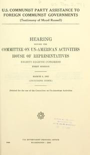 Cover of: U.S. Communist Party assistance to foreign Communist governments (testimony of Maud Russell)